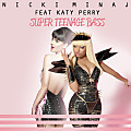 Super Teenage Bass (Feat Katy Perry)