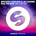 Breathe Carolina & Jay Cosmic - See The Sky (Original Mix)