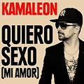 Kamaleon feat. Matt Houston- Quiero Sexo (Mi Amor)