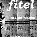 fitel nobody (freestyle)