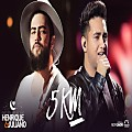 Henrique & Juliano - 5 KM (Ao Vivo) -2017- MP3