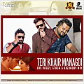 Teri Khair Mangadi - DJs Vaggy, Stash & Bigdaddy Mix