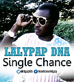 Lalypop DNA - Single Chance