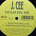 J Cee — Hold On Me ( Liga Universoul )