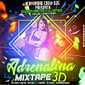 Adrenalina-MixTape3D_ByDjJonasElK-neloso FT EllianPeñaTheDj