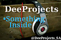 DeeProjects-Something Inside