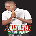 ADELERE WHERE ARE YOU