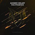Ahmed Helmy - The Phoenix (Extended Mix)