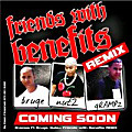 "friends with benefits ""remix"""
