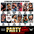 BDBO Ent - Party (Remix) Feat. Godj Jaybone, Marcus Manchild, Hoodstar Chantz, Killa Kyleon, Rob Smallz, Dough Beezy, King Rashee, Beatking, Just Brittany, II DEEP, Young B & Lil Boom