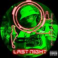 Last Night (Produced by OuterLimitz)