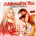 Addicted To You {Feat. Baby Q}