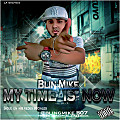 Bling Mike - My Time Is Now