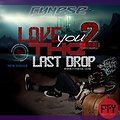 Love You To The Last Drop - (Single)