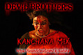 KANCHANA KUTHU DANCE MIX-DEVILBROTHER'S ( DJ.BADSHA )