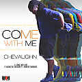 Chevaughn - Come With Me - WDH Music Group