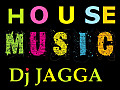 Me ( Original Mix ) [DJ JAGGA HOUSE MIX ]