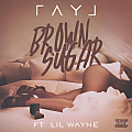Ray J - Brown Sugar (feat. Lil Wayne) [CDQ]