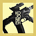 Mackie Ft. Jon Z, Endo, Jungle, Choco, Guelo Star & Kris R – Kojone Eh
