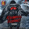 Kriminal Instinct Riddim – Sting G Music & FullForceEnt (Mixed By Djjunky)