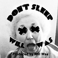 Don't Sleep (prod. by Will Was)