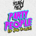 Freaky Philip - Party People (Bombtracks Dutch Edit)