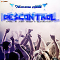 Descontrol (Prod. Jandy Andrey & El Biologico)