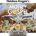 Noteface Kingpin - Money Gospel (via DJ Necterr)