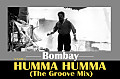 Bombay_Humma Humma-(The Groove Mix)_VNB