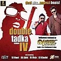 Double Tadka 4 Megamix By Dj Vanraj & Evan (UTG)