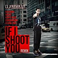 DJ Absolut - If I Shoot You (Remix) (Feat. Raekwon, Kanye West, Havoc & Consequence)