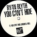 Ryan Blyth-You Can't Hide (Original Mix)