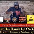 He Put His Hand Up On Your Hip (Freestyle) (Feat. Tommy Sotomayor) [Official Audio]