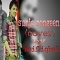 Surjo Rongeen [covered by ASIF IQBAL]