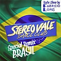 Stereo Vale Dance Club - Especial Remix Brasil (09-06-2018)