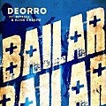 Deorro ft. Pitbull & Elvis Crespo - Bailar (Radio Mix)