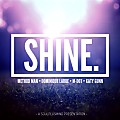 Shine (Ft. Method Man, Dominique Larue & Katy Gunn) Produced By Soulplusmind