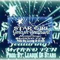 Star Girl (Prod. By: League of Stars)