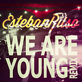 Esteban Ruso - We Are Young