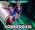 Jowell & Randy - Sobredoxis (Prod. By Live Music y Lil Wizard)
