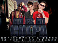 Christopher & Derek Ft. JQ 'The #1 Contender' - No Es Mi Culpa (Prod. By Villa 'El Que Se Guilla' y Maniako)