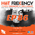 HOT FREKENCY #EP86 — LOKAL HIT