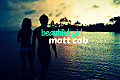Matt Cab - Beautfiul Girl