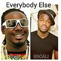 Everybody Else-GhCALI, Tpain (WorldWide Promotrack)
