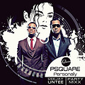 P-Square - Personally ( Dj Untee Extended hot partymix )