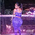 Foreign Freestyle - Feat. Lean x Bren