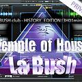 La Bush Club - History Edition