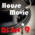 "House Movie # 09 - The DJ Set House of ""Movie Disco"" facebook page mixed by Max."