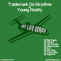 Trademark Da Skydiver & Young Roddy - What If