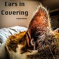 Ears in Covering